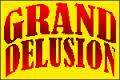 The Grand Delusion