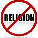 10 Reasons You Should Never Have a Religion